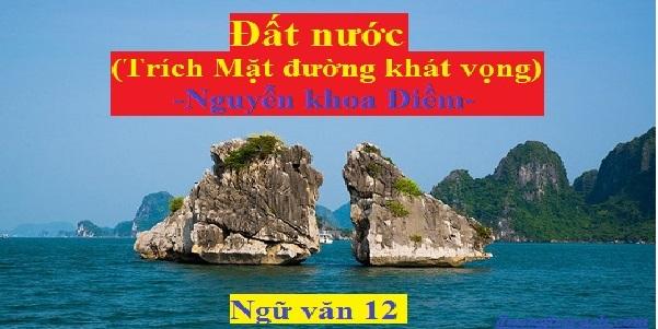 Phân tích bài thơ Đất Nước của nhà thơ Nguyễn Khoa Điềm tuyệt hay