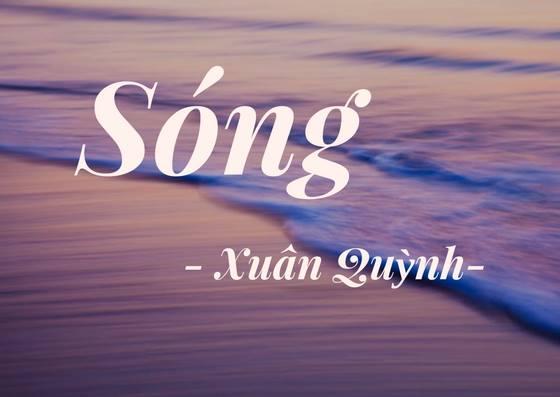 Phân tích bài thơ Sóng của nhà thơ Xuân Quỳnh tuyệt hay