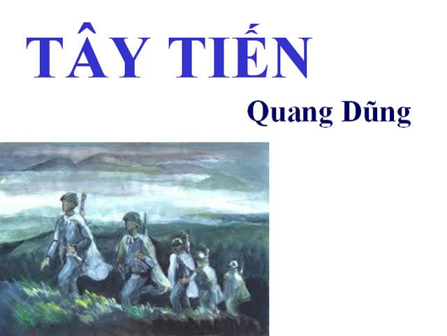 phan tích bài tho tay tién của nhà tho quang dũng tuyet hay - Phân tích bài thơ Tây tiến của Quang Dũng tuyệt hay